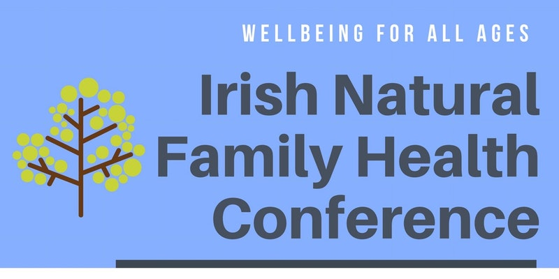 irish-natural-family-health-conference