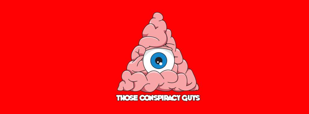 those-conspiracy-guys